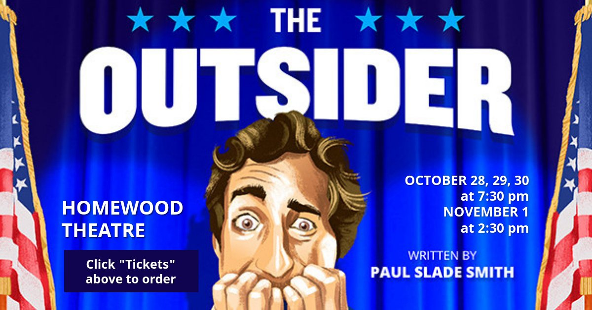 "Featured image for ""Homewood Theatre Proudly Presents ""The Outsider"" (2020)"""